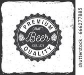 craft beer badge. vector... | Shutterstock .eps vector #666277885
