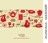 chinese mid autumn festival... | Shutterstock .eps vector #666365689