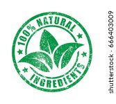 100  natural ingredients stamp... | Shutterstock .eps vector #666403009