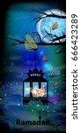 ramadan karem beautiful... | Shutterstock .eps vector #666423289