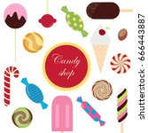 sweet candy shop set icon... | Shutterstock .eps vector #666443887