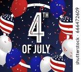 4th of july celebration... | Shutterstock .eps vector #666472609