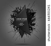abstract black explosion... | Shutterstock .eps vector #666501241