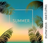 palm leaves against the sky.... | Shutterstock .eps vector #666513961
