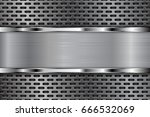 metal perforated background... | Shutterstock . vector #666532069