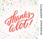 thanks a lot  thank you card.... | Shutterstock .eps vector #666558721