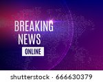 breaking news online... | Shutterstock .eps vector #666630379