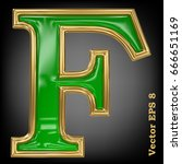 vector letter f from gold solid ... | Shutterstock .eps vector #666651169