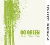 go green recycle reduce reuse...   Shutterstock .eps vector #666657661