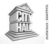 city hall  3d illustration   Shutterstock . vector #666659431