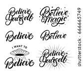 believe hand written lettering... | Shutterstock .eps vector #666665749