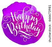 white lettering happy birthday... | Shutterstock .eps vector #666673981