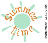 summer time hand drawn... | Shutterstock .eps vector #666677605
