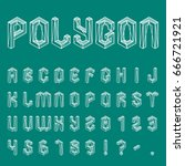 polygon alphabet and numbers   Shutterstock . vector #666721921