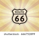 route 66 sign. american road... | Shutterstock .eps vector #666752899