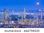oil industry and oil refinery | Shutterstock . vector #666758335