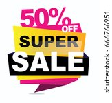 super sale banner. vector... | Shutterstock .eps vector #666766951