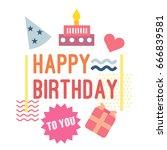 happy birthday. illustration... | Shutterstock .eps vector #666839581