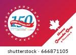 happy canada day vector... | Shutterstock .eps vector #666871105