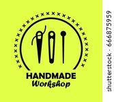 handmade workshop logotype with ... | Shutterstock .eps vector #666875959