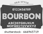 bourbon alphabet vector font.... | Shutterstock .eps vector #666965719