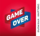 game over arrow tag sign.   | Shutterstock .eps vector #666976861