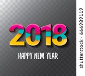 2018 happy new year creative... | Shutterstock .eps vector #666989119