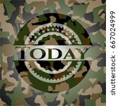 today written on a camouflage... | Shutterstock .eps vector #667024999