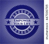 empower your life badge with... | Shutterstock .eps vector #667030705