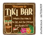 welcome to tiki bar vintage... | Shutterstock .eps vector #667036909