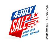 independence day 4 th july sale.... | Shutterstock .eps vector #667092931