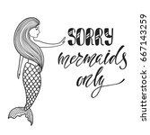 sorry  mermaids only.... | Shutterstock .eps vector #667143259