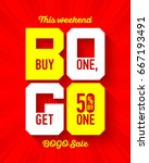 this weekend bogo sale banner... | Shutterstock .eps vector #667193491