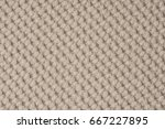 close up of a woolen fabric of...   Shutterstock . vector #667227895