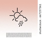 weather line icon. sun behind... | Shutterstock .eps vector #667257361