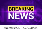 breaking news. world news with... | Shutterstock .eps vector #667260481