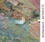 abstract oil texture | Shutterstock . vector #667441171