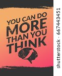 you can do more than you think. ... | Shutterstock .eps vector #667443451