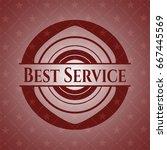 best service red emblem....   Shutterstock .eps vector #667445569