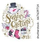 hand sketched season's... | Shutterstock . vector #667639714