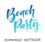 beach party lettering. retro... | Shutterstock .eps vector #667731235