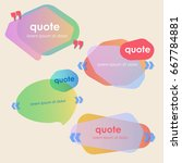 set of creative quote bubble... | Shutterstock .eps vector #667784881