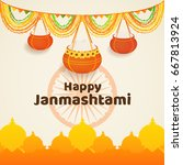 happy janmashtami poster or... | Shutterstock .eps vector #667813924