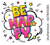 be happy message in pop art... | Shutterstock .eps vector #667843381