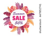 sale banner or poster with palm ... | Shutterstock .eps vector #667852741