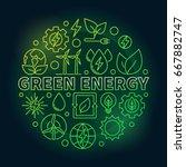 green energy outline colorful... | Shutterstock .eps vector #667882747