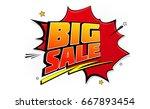 big sale pop art splash... | Shutterstock .eps vector #667893454