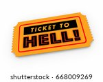 ticket to hell bad trip awful...   Shutterstock . vector #668009269