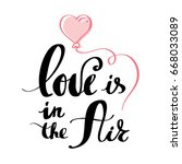 love is in the air postcard...   Shutterstock .eps vector #668033089