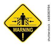 warning   crush hazard sign.... | Shutterstock .eps vector #668080984
